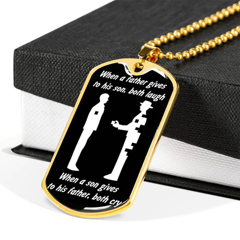 When a father gives to his son both laugh... Luxury Engraving Dog Tag Necklace Jewelry carthook_checkout, carthook_family, DAD FATHER, dog tag, family, jewelry, necklace- Nichefamily.com