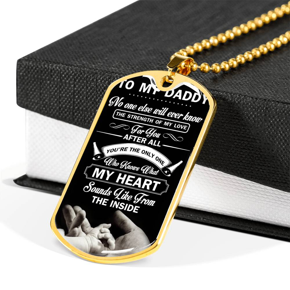 To my dad no one else will ever know Luxury Engraving Dog Tag Necklace
