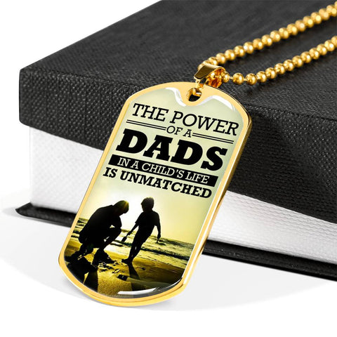 The power of a dads in a child's life is unmatched Luxury Engraving Dog Tag Necklace Jewelry carthook_checkout, carthook_family, DAD FATHER, dog tag, family, jewelry, necklace- Nichefamily.co