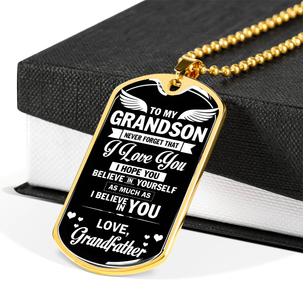 to my grandson never forget that i love you i hope you believe 2... Luxury Engraving Dog Tag Necklace