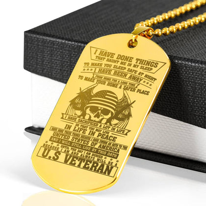 I Have Done Things That Haunt Me In My Sleep To Make You Sleep Safe At Night... Engraved Dog Tag 18k Gold Engraved carthook_checkout, dog tag, jewelry, necklace, u.s veteran, veteran, veteran