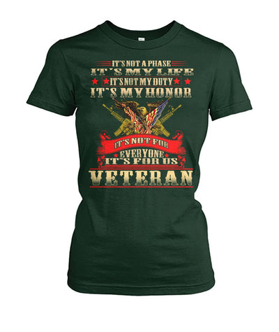 it's not a phase it's my life it's not my duty it's my honor it's not for wp Women's Crew Tee