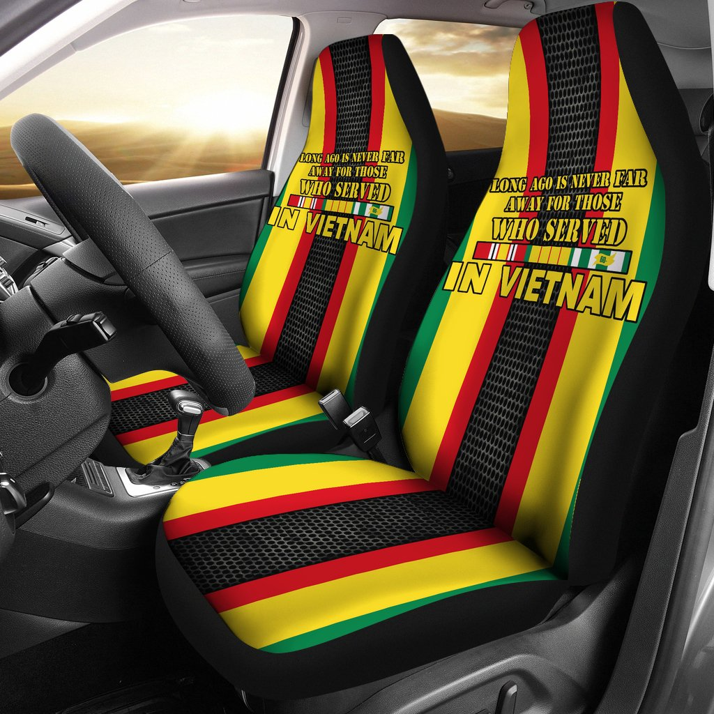 LONG AGO IS NEVER FAR AWAY FOR THOSE WHO SERVED IN VIETNAM CAR SEAT COVER v2.0
