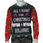 Ugly Christmas Sweater All I Want is Benjamins for Men  - Nichefamily.com