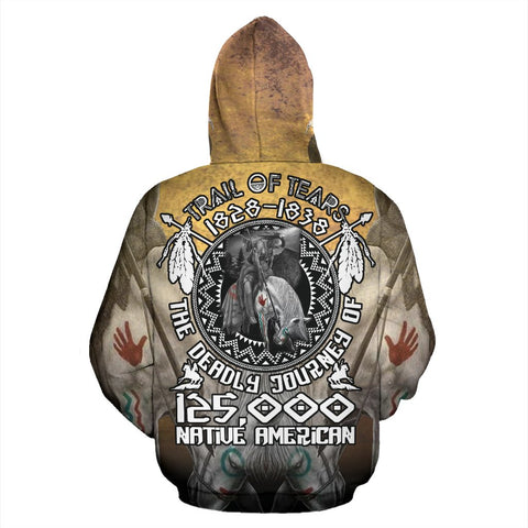TRAIL OF TEARS 1828-1838 THE DEADLY JOURNEY 125.000 NATIVE AMERICAN HOODIE  carthook_checkout, meta-size-chart-all-over-print-hoodie, native, Native America, Native American, overprinthoodie-