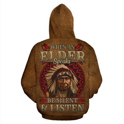 When an elder speaks be silent and listen over print hoodie