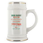 Dear Daddy No Matter Where I Go In Life Who I Get Married To, How Much Time I Spend With Guys Beer Stein Drinkware - Nichefamily.com