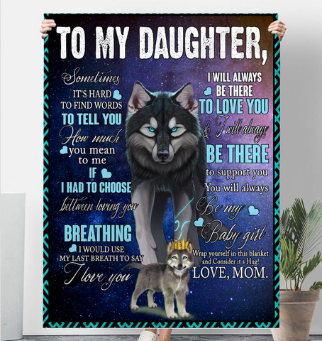 Wolf Mom To My Daughter Sometimes It's Hard To Find Words To Tell You Love Mom Sherpa Fleece Blanket 60x80 Fleece Blankets - Nichefamily.com