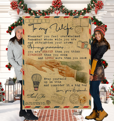 To My Wife Quotes Whenever You Feel Overwhelmed Remember Whose Wife You Are Love Your Husband Sherpa Fleece Blanket 60x80 Fleece Blankets - Nichefamily.com