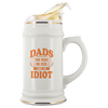 Dads You Make Me Feel Like An Idiot Beer Stein Drinkware - Nichefamily.com