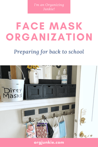 Preparing for Back to School ~ Face Mask Organization