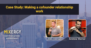 #1787 Case Study: Making a cofounder relationship work