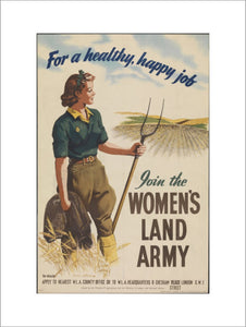 For A Healthy, Happy Job - Join The Women's Land Army
