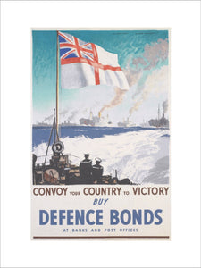 Convoy Your Country to Victory - Buy Defence Bonds