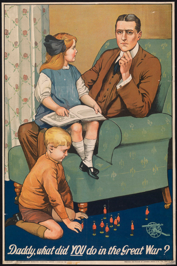 Daddy, what did YOU do in the Great War?