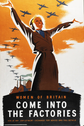 Women of Britain - Come into the Factories