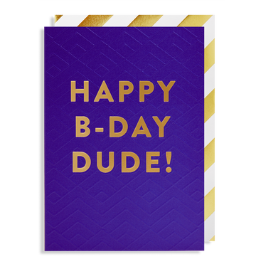 ADD ON: Happy Birthday Dude Card