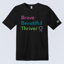 Load image into Gallery viewer, Brave Beautiful Thriver T-Shirt