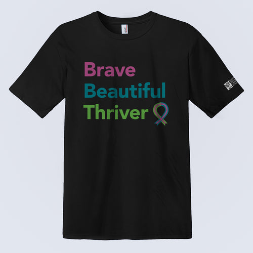 Brave Beautiful Thriver T-Shirt (Pre-Order)
