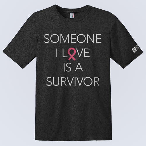 Someone I Love Is A Survivor T-Shirt (Pre-Order)