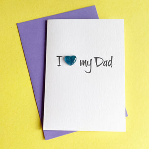 I Love My Dad Card | Father's Day Card