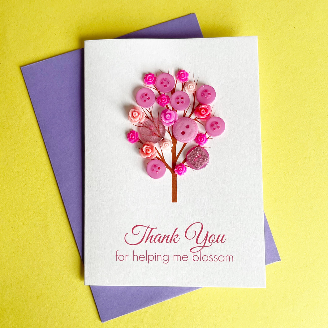 Thank You For Helping Me Blossom | Teacher Thank You Card