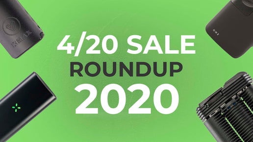 4/20 Vaporizer Sales: 2020 Round Up Canada
