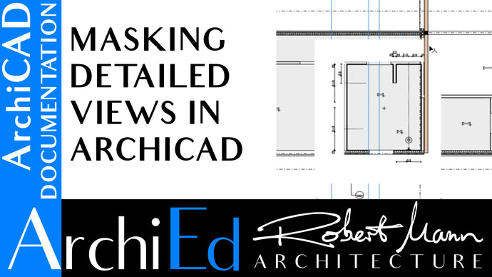 MASKING DETAILED VIEWS IN ARCHICAD