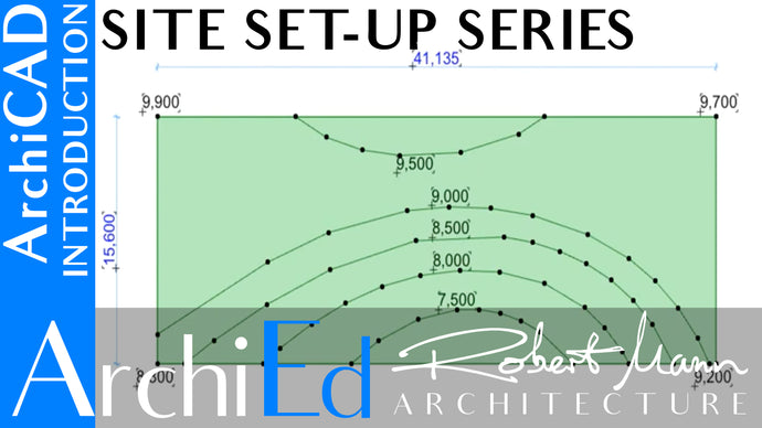 ARCHICAD: SITE SET UP SERIES