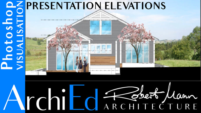 PHOTOSHOP RENDERING - CREATING PRESENTATION ELEVATIONS