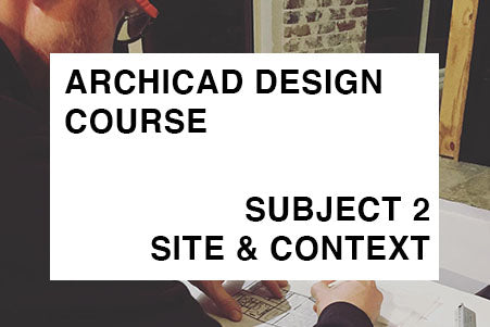 Design - Subject 2 - Site & Context