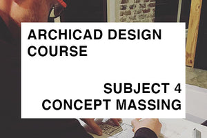 Design - Subject 4 - Concept Massing