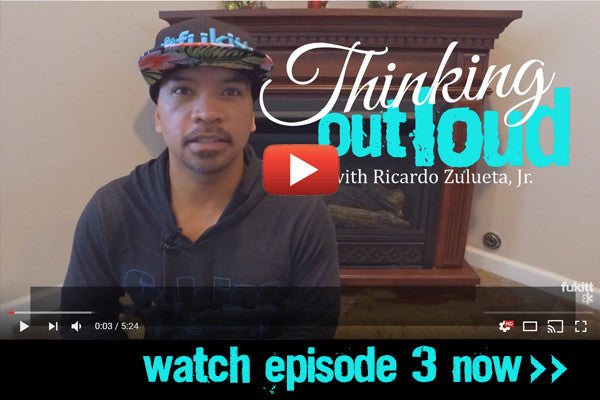 Thinking Out Loud Ep. 3: It's Impossible to Live Life to the Fullest