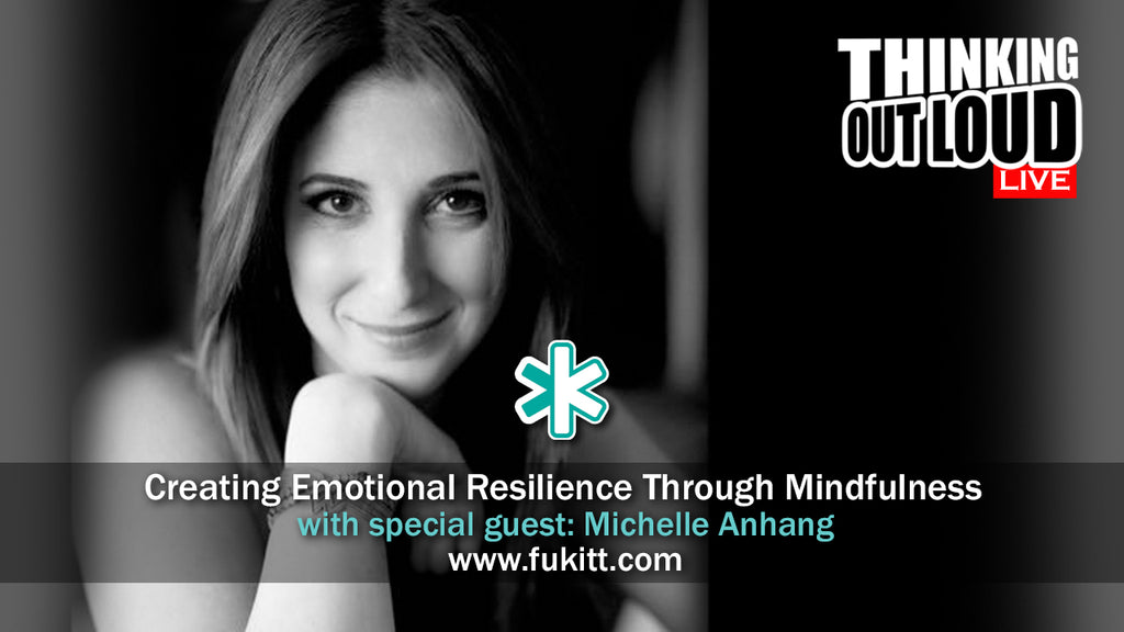 Creating Emotional Resilience Through Mindfulness