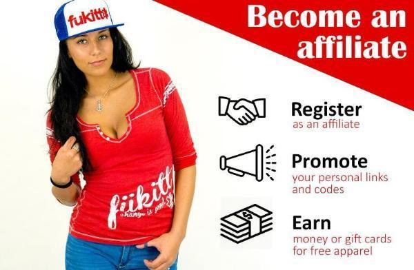 Fukitt Clothing | Become an Affiliate