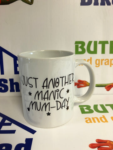 Just another manic mum-day Mug