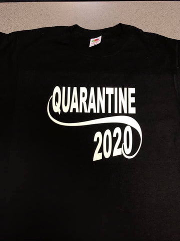 Quarantine 2020 T-Shirt