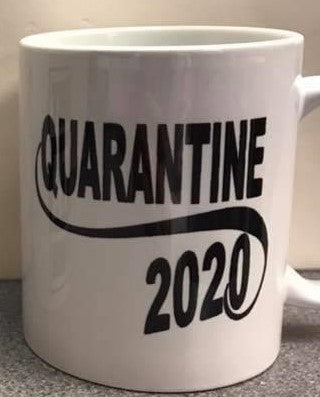Quarantine 2020 Mugs