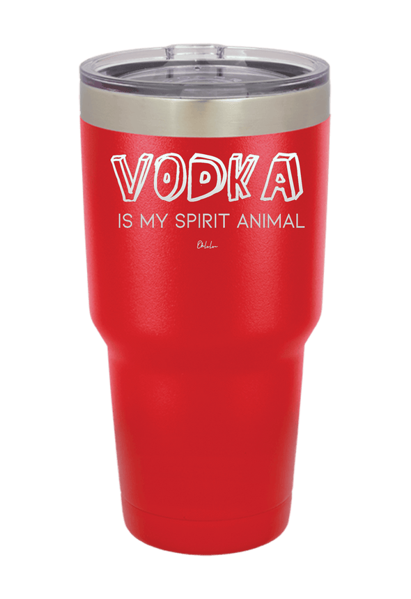 Vodka Is My Spirit Animal Tumbler