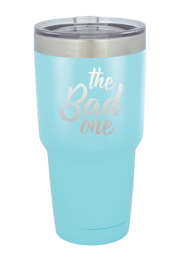 The Bad One Tumbler