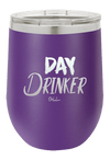 Day Drinker Wine Tumbler - ohlulou.com