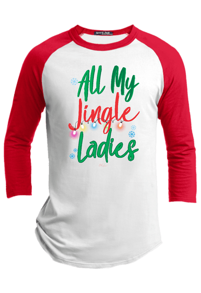 All My Jingle Ladies Raglan - ohlulou.com