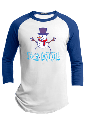 Be Cool  Raglan - ohlulou.com