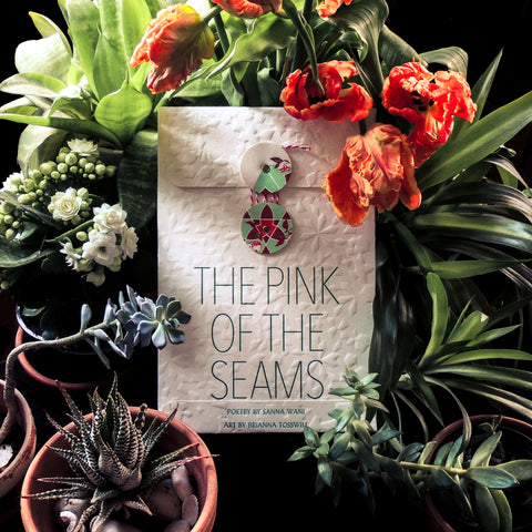 The Pink of the Seams by Sanna Wani, Designed by Brianna Tosswill