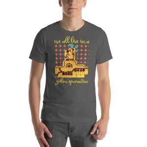 YELLOW QUARANTINE Unisex Luxe T-Shirt with stretch
