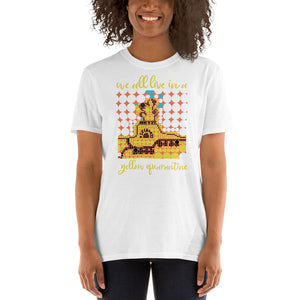 YELLOW QUARANTINE Cosy Unisex T-Shirt
