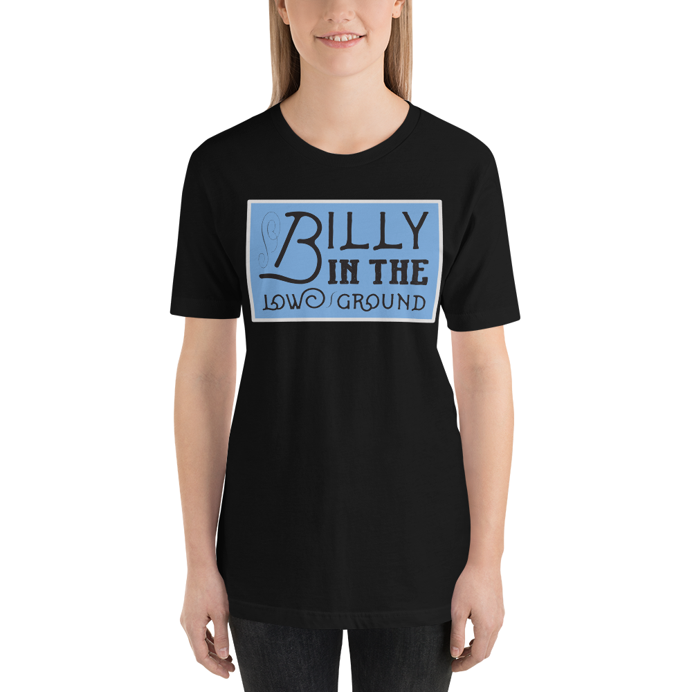 Billy in the Low Ground Old Time Music T-Shirt