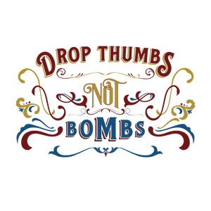 Drop Thumbs Not Bombs Hat w/ Free Shipping