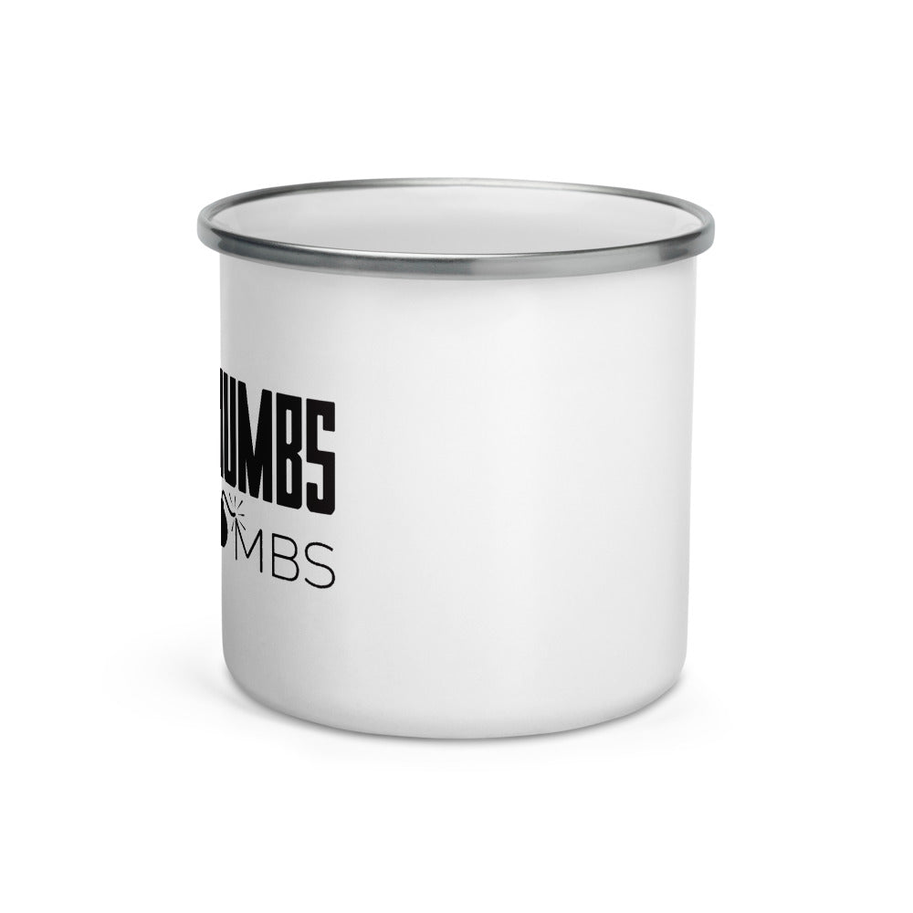 Drop Thumbs Not Bombs Enamel Mug