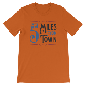 Five Miles From Town Old Time Music T-Shirt
